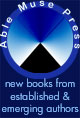 THE ABLE PRESS - new books from emerging and established authors - COMING SOON!